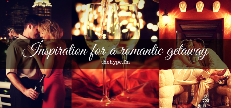 Inspiration for a romantic getaway